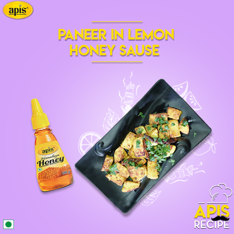Apis Recipes : Paneer in Apis Honey Lemon Sauce
